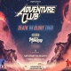 Adventure Club: Death Or Glory Tour at Stereo Live Dallas