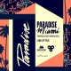 Paradise Miami by Link Miami Rebels