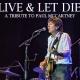 Live and Let Die in Coral Springs!