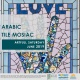 Artfull Saturday- Arabic Tile Mosaic