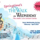 The Walk on Wednesday - Spring Concert Series