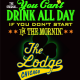 St Pats: You Can't Drink All Day if You Don't Start in the Mornin at Lodge