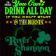 St Pats: You Cant Drink All Day if You Dont Start in the Mornin at River Shannon