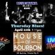 House Of Bourbon Thursday Blues!