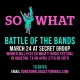 So What?! Battle of the Bands