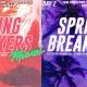SPRING BREAKERS 2019 MIAMI