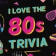 80's Trivia at Persimmon Hollow