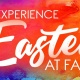 Experience Easter at Faith - Palm Sunday