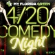 Comedy Night for My Florida Green patients and guests
