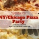 New York/Chicago Pizza Party
