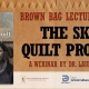 Virtual Brown Bag Lecture: The Skin Quilt Project