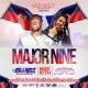 Major Nine Performing Live Saturday