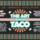 The Art of the Taco