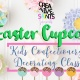 Easter Cupcakes - Kids Confectionary Decorating Class