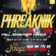 PHREAKNIK (OUTDOOR JUICE JAM): GET WET EDITION
