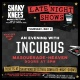 Shaky Knees Presents: An evening with Incubus at The Masquerade
