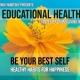 An Educational Health Series - Week #4: Be Your Best Self