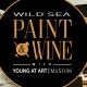 Wild Sea Paint & Wine with YAA
