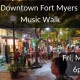 Downtown Fort Myers Music Walk!