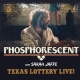 Texas Lottery® Live: Phosphorescent with Sarah Jaffe