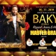 MOTHER'S DAY WEEKEND **BAKY & MASTER BRAIN**