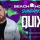 Quix at Beach House Sunday's