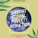 Support Global Poverty Reduction