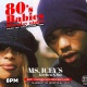 80's Babies : Thursday Nights @ Ms. Icey's