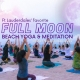 Full Moon Beach Yoga and Meditation -PRE PAID REQUIRED