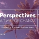 Perspectives: A Time for Change