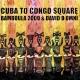 Cuba to Congo Square- CD Release Celebration