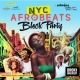 NYC Afrobeats Block Party - Top DJs, Cookout, Fashion, Art