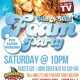 EASTER WEEKEND FOAM PARTY: ALL AGES