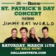 Dallas Observer St. Patrick's Day Concert feat. Jimmy Eat World
