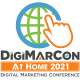 DigiMarCon At Home 2021 - Digital Marketing, Media and Advertising Conference