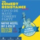 The Comedy Resistance Cinco De Mayo Show at Native Hostel
