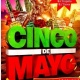 Cinco de Mayo Weekend Party