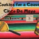 Cookies for a Cause - Cinco de Mayo