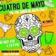 Cuatro De Mayo Day Party (Pre Cinco De Mayo Party)