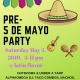Pre-Cinco de Mayo Party