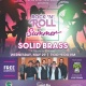 Rock 'n' Roll Into Summer with Solid Brass & Food Truck Invasion
