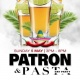 PATRON & PASTA DAY PARTY