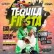 Tequila fiesta cinco de mayo EXTRAVAGANZA