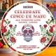 Celebrate Cinco de Mayo all weekend long