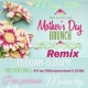 Mother's Day Brunch Remix