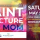 Paint a Picture For Mom