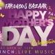 Fabulous Mother's Day Family & Fashion Bazaar
