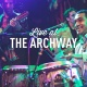 Live at the Archway: Los Hacheros