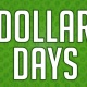 NEW!! Dollar Days