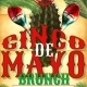 Cinco De Mayo Brunch!